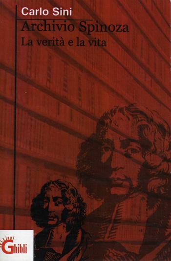 Archivio spinoza. La verità e la vita