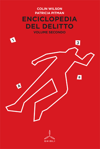 Enciclopedia del delitto. Volume secondo