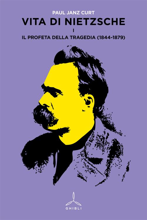 Vita di Nietzsche - Vol. I