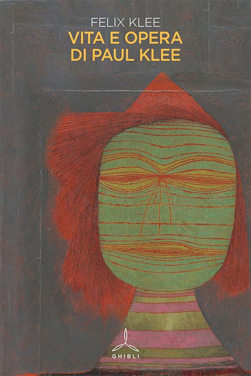 Vita e opere di Paul Klee