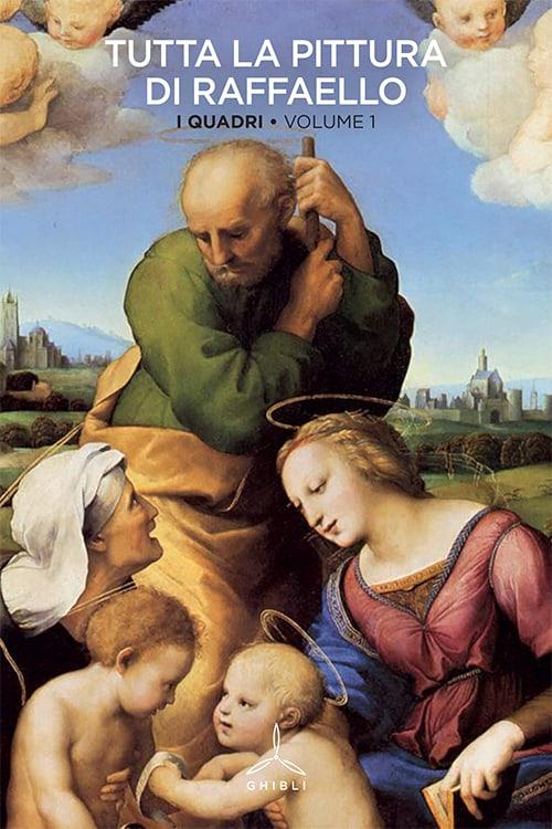 Tutta la pittura di Raffaello. I quadri. Volume 1