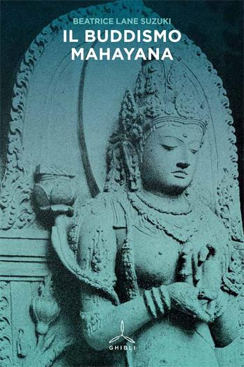 Il Buddismo Mahayana