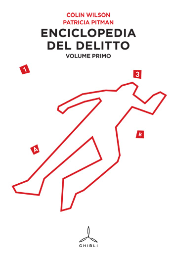 Enciclopedia del delitto. Volume primo.