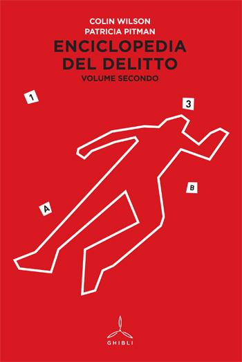 Enciclopedia del delitto. Volume secondo