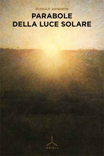 Parabole della luce solare