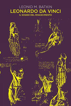 Leonardo Da Vinci. Il sogno del Rinascimento