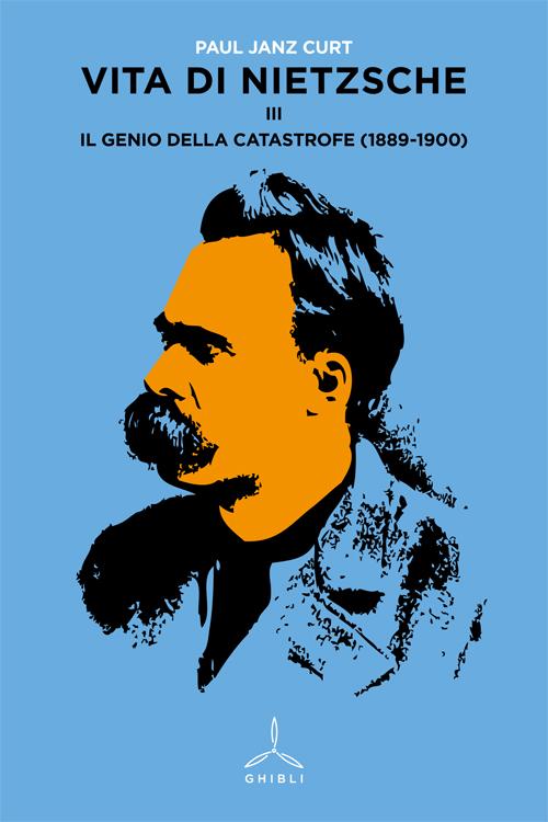Vita di Nietzsche - Vol. III