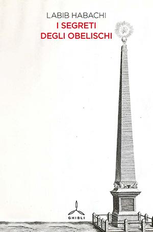 I segreti degli obelischi
