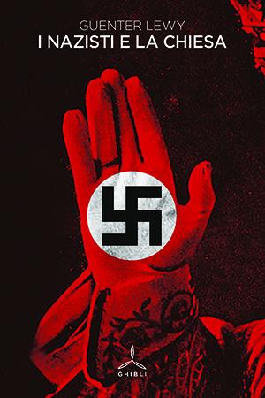 I nazisti e la Chiesa