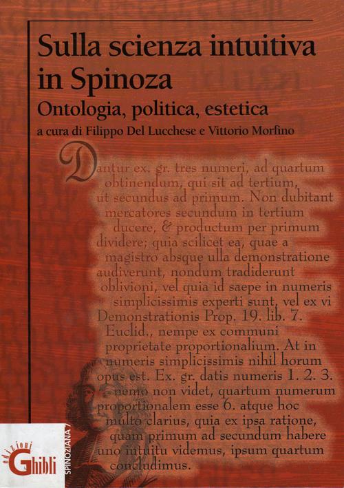 Sulla scienza intuitiva in Spinoza. Ontologia, politica, estetica