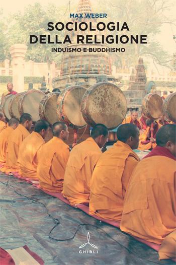 Sociologia della religione. Induismo e buddhismo.